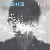 New Love by Allison Weiss