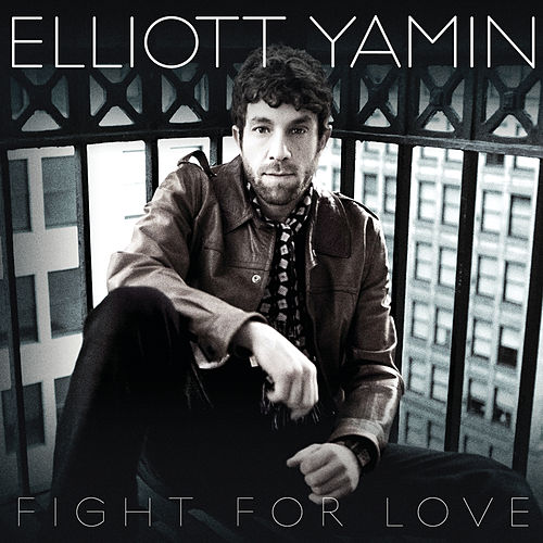 Play & Download Fight For Love by Elliott Yamin | Napster