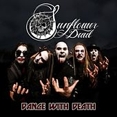 Play & Download Dance With Death by Sunflower Dead | Napster