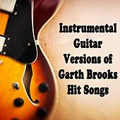 Instrumental Guitar Versions of Garth Brooks Hit Songs by The O'Neill Brothers Group