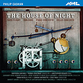 Philip Cashian: The House of Night by Various Artists
