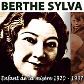 Play & Download Enfant de la misère (1920-1937) by Berthe Sylva | Napster