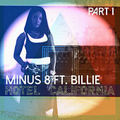 Play & Download Hotel California, Pt. 1 by Minus 8 | Napster