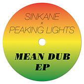 Play & Download Mean Dub EP by Sinkane | Napster
