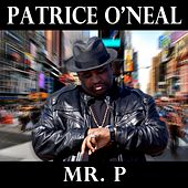 Mr. P- EP by Patrice O'Neal