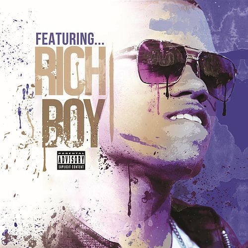 Play & Download Featuring (Deluxe Version) by Rich Boy | Napster