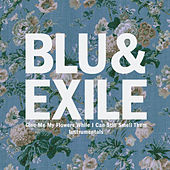 Give Me My Flowers While I Can Still Smell Them Instrumentals by Blu & Exile