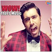 Play & Download Wow! That's Music by Various Artists | Napster