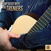 Play & Download Jump Blues with The Treniers by The Treniers | Napster