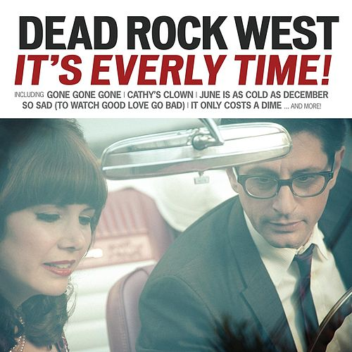 It's Everly Time! de Dead Rock West