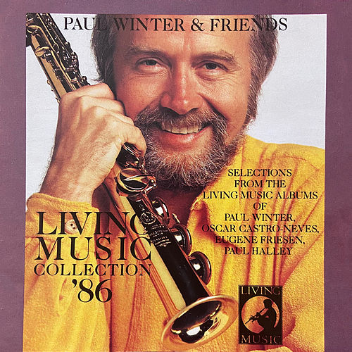 Living Music Collection '86 by Paul Winter