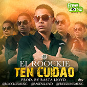 Play & Download Ten Cuidao - Single by El Roockie | Napster
