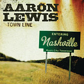 Play & Download Town Line by Aaron Lewis | Napster