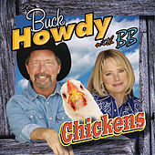 Chickens by Buck Howdy