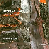 Peter Ablinger: Voices & Piano by Nicolas Hodges