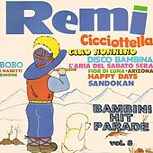 Bambini Hit Parade, Vol. 8: Remì, sandokan by Various Artists