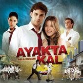 Ayakta Kal (Orjinal Film Müzikleri) by Various Artists