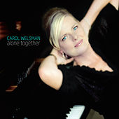 Play & Download Alone Together by Carol Welsman | Napster