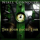 The Four Faced Liar by Niall Connolly