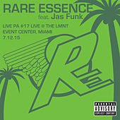 Live PA#17 (Live at The LMNT Event Center, Miami 7-12-15) by Rare Essence