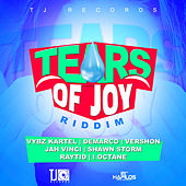 Play & Download Tears of Joy Riddim by Various Artists | Napster