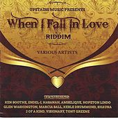 Play & Download When I Fall In Love Riddim by Various Artists | Napster