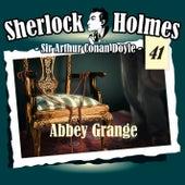 Die Originale - Fall 41: Abbey Grange von Sherlock Holmes