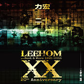 Play & Download Leehom XX...Best & More by Various Artists | Napster