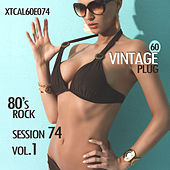 Vintage Plug 60: Session 74 - 80's Rock, Vol. 1 by Various Artists