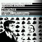 Play & Download Heritage (Breaking Borders #4) by Benjamin Koppel | Napster