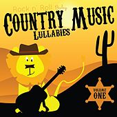 Play & Download Country Music Lullabies, Vol. 1 by Rock N' Roll Baby Lullaby Ensemble | Napster