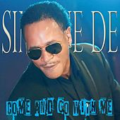 Play & Download Come and Go With Me by Simone De | Napster
