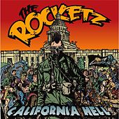 Play & Download California Hell by The Rocketz | Napster