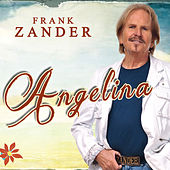 Play & Download Angelina by Frank Zander | Napster