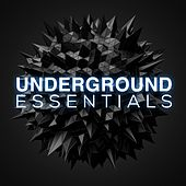 Play & Download Underground Essentials, Vol. 1 - EP by Various Artists | Napster