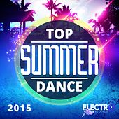 Top Summer Dance 2015 - EP by Various Artists