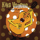 Un Ratito De Gloria (1977-2000) de Kiko Veneno