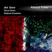 About Time by Ari Erev