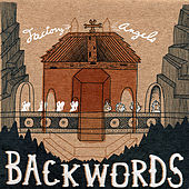 Factory Angels by Backwords