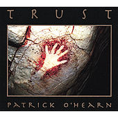 Play & Download Trust by Patrick O'Hearn | Napster