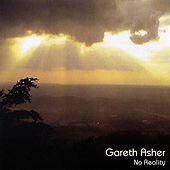 Play & Download No Reality by Gareth Asher | Napster