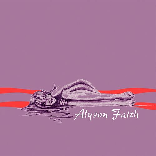 Play & Download Alyson 1 by Alyson Faith | Napster