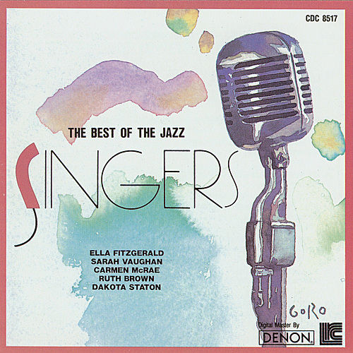 Play & Download The Best of the Jazz Singers by Various Artists | Napster