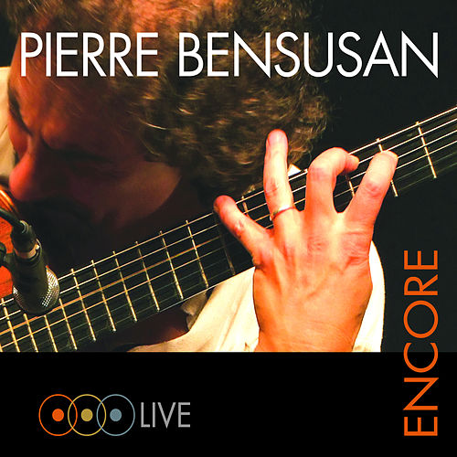 Play & Download Encore (Live) by Pierre Bensusan | Napster