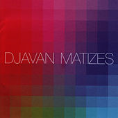 Play & Download Matizes by Djavan | Napster