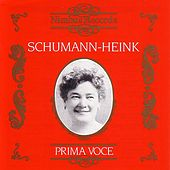 Prima Voce: Ernestine Schumann-Heink by Various Artists