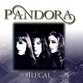 Play & Download Ilegal by Pandora | Napster