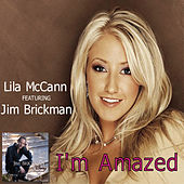 Play & Download I'm Amazed by Lila McCann | Napster