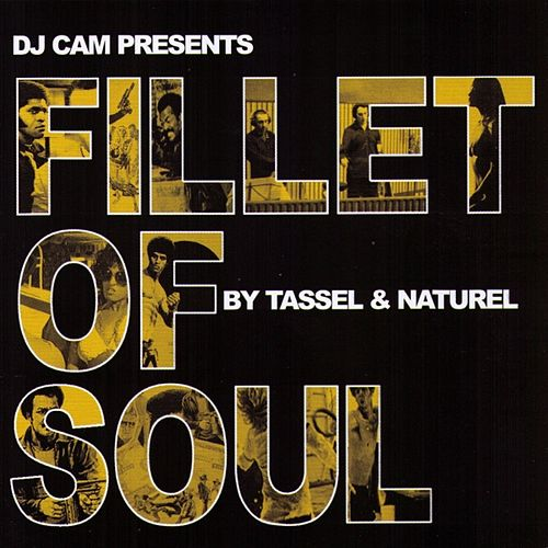 Fillet Of Soul by Tassel & Naturel