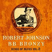 Play & Download Kings of Blues vol.2 by Various Artists | Napster
